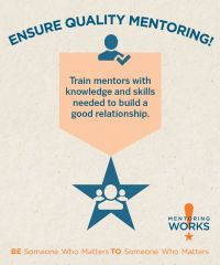 Train mentors with knowledge and skills needed to build a good relationship