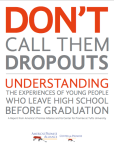 Cover image of the Don't Call Them Dropouts report